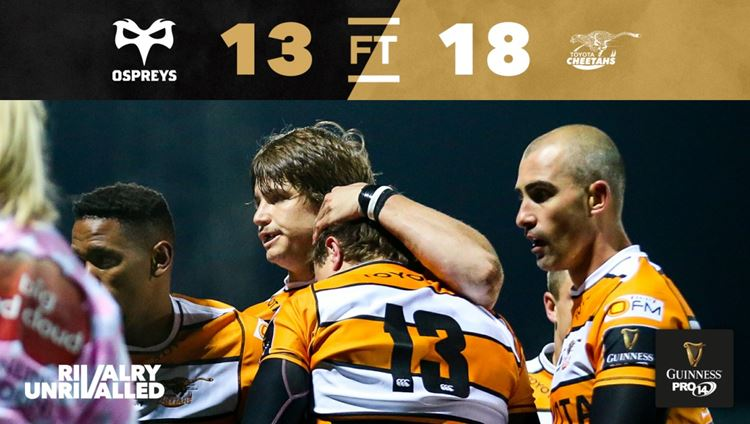 Toyota Cheetahs survive a late Ospreys onslaught in Neath